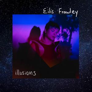 Eilis Frawley illusions single artwork