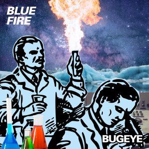 Bugeye Blue Fire single artwork