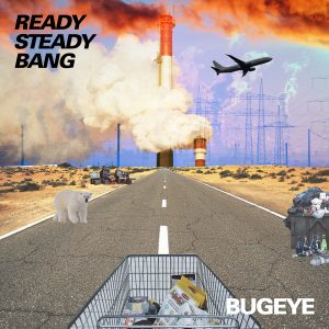 Bugeye Ready Steady Bang album cover