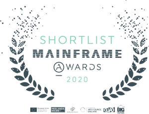 Shortlist Mainframe Awards 2020 with logos for Quad, Arts Council England, The Big House, Derby City Council, Midlands Engine and the European Union